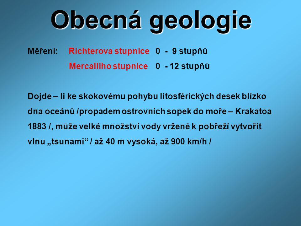 Obecná geologie Mercalliho stupnice 0 - 12 stupňů