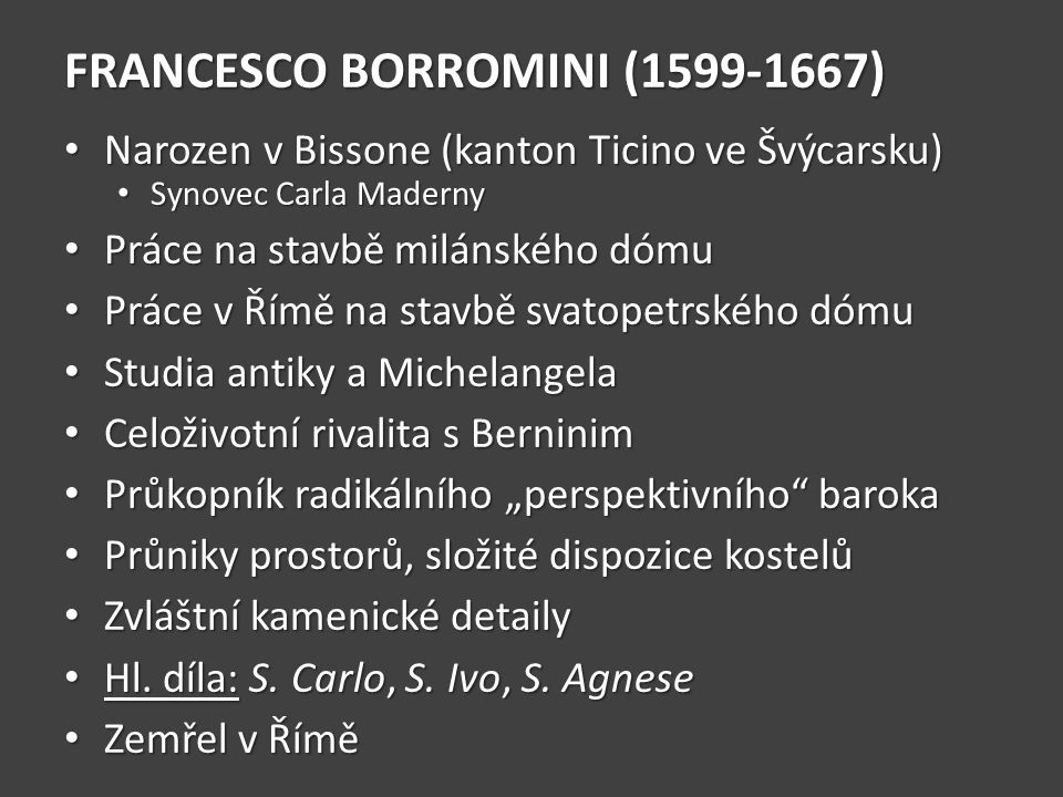 FRANCESCO BORROMINI ( )