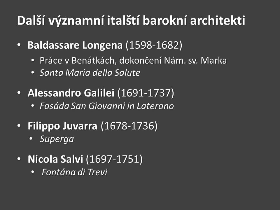 Další významní italští barokní architekti