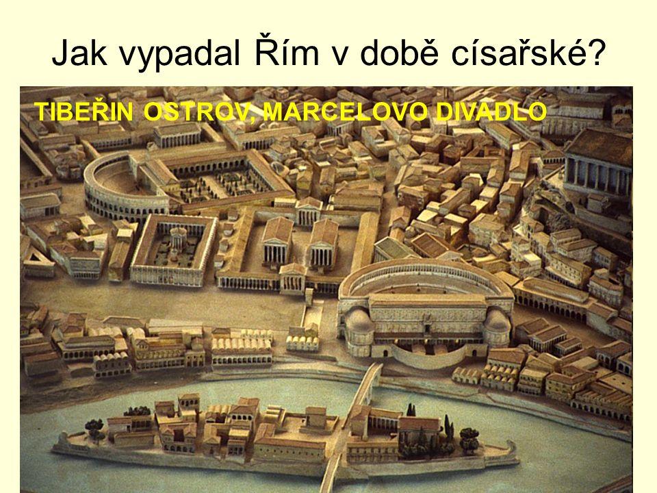 Jak vypadal Řím v době císařské