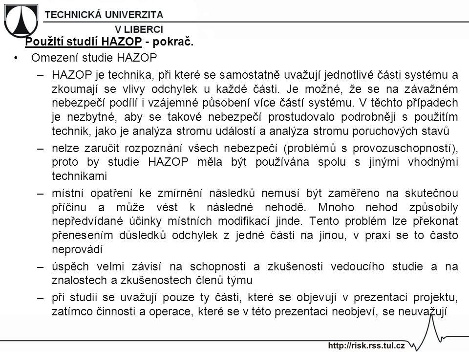 Použití studií HAZOP - pokrač.