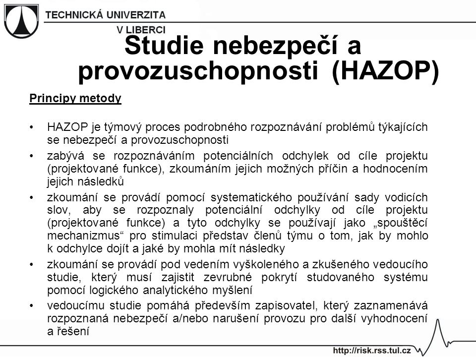 Studie nebezpečí a provozuschopnosti (HAZOP)