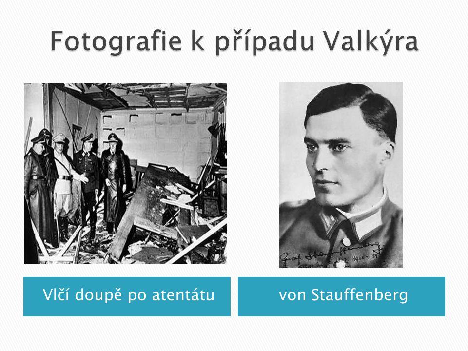 Fotografie k případu Valkýra