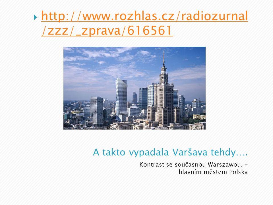 A takto vypadala Varšava tehdy….