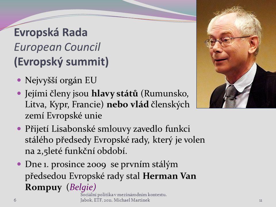 Evropská Rada European Council (Evropský summit)