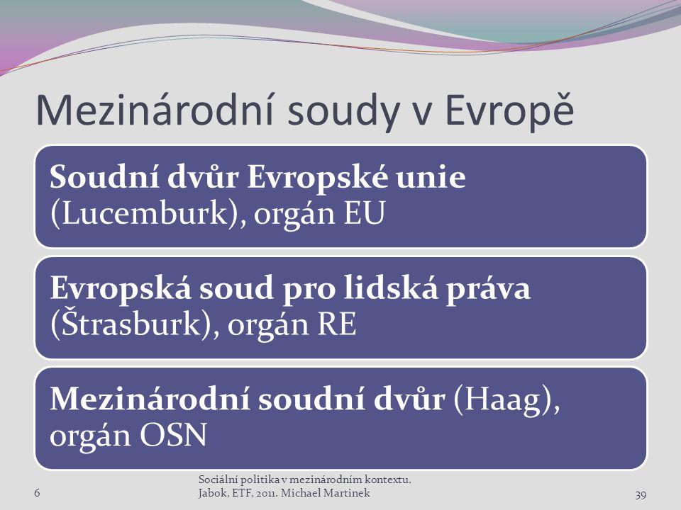 Mezinárodní soudy v Evropě