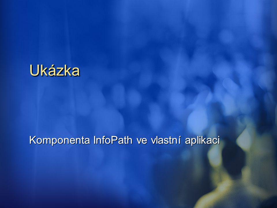 Komponenta InfoPath ve vlastní aplikaci