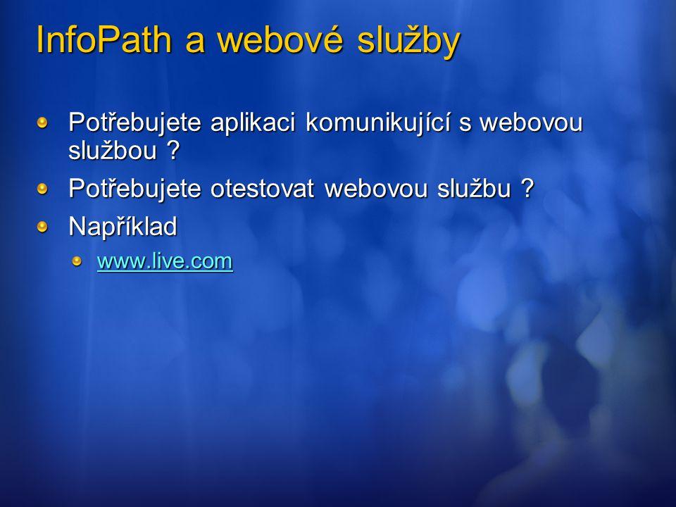 InfoPath a webové služby