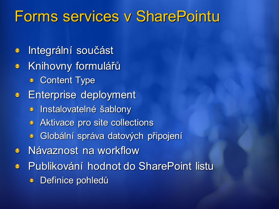 Forms services v SharePointu