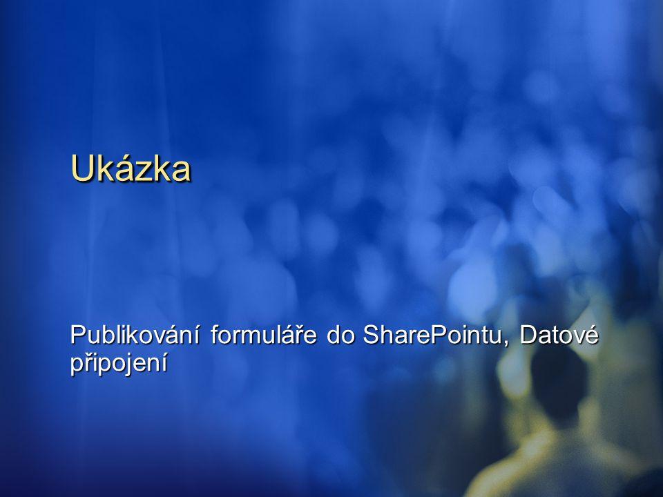 Publikování formuláře do SharePointu, Datové připojení