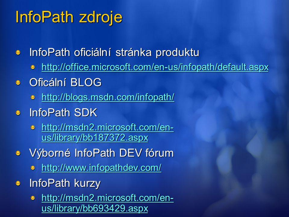 InfoPath zdroje InfoPath oficiální stránka produktu Oficální BLOG