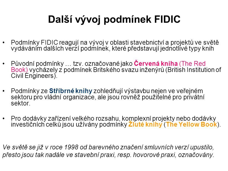 Další vývoj podmínek FIDIC