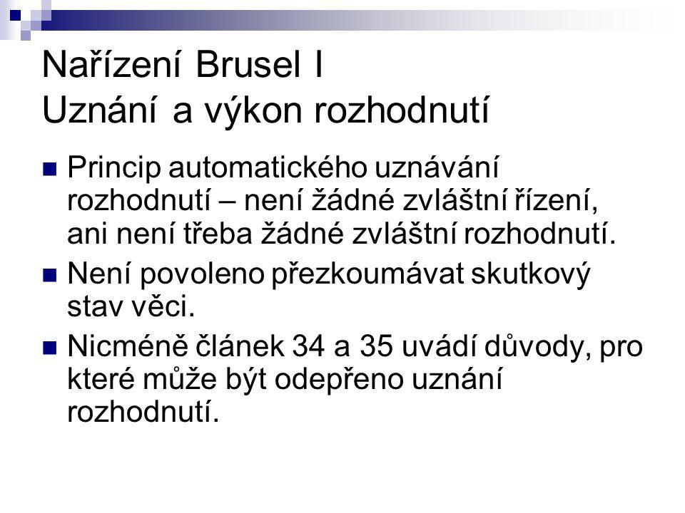 Nařízení Brusel I Uznání a výkon rozhodnutí