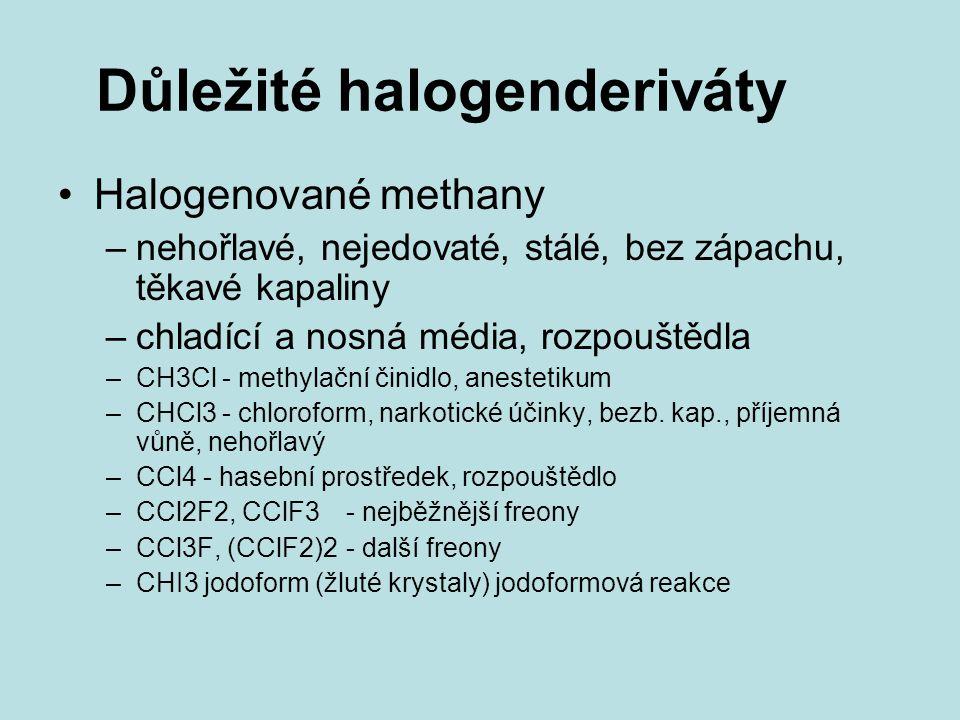 Důležité halogenderiváty