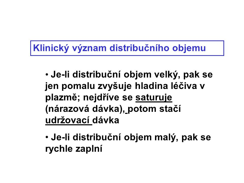 Klinický význam distribučního objemu