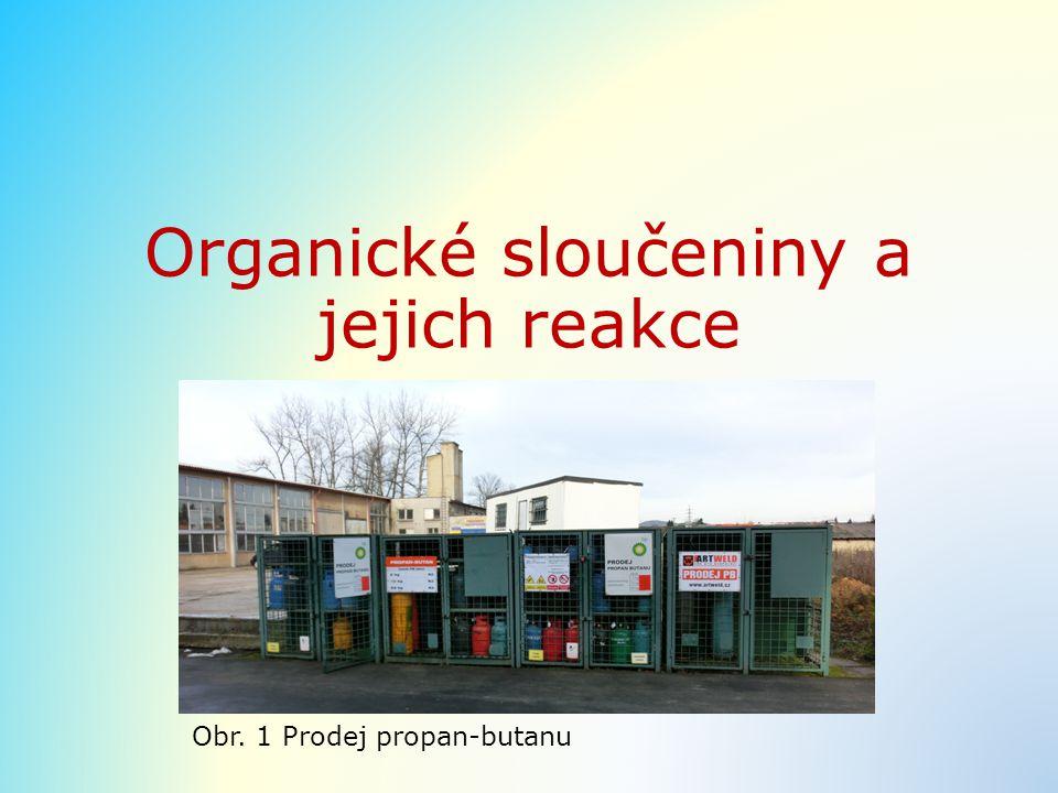 Organické sloučeniny a jejich reakce