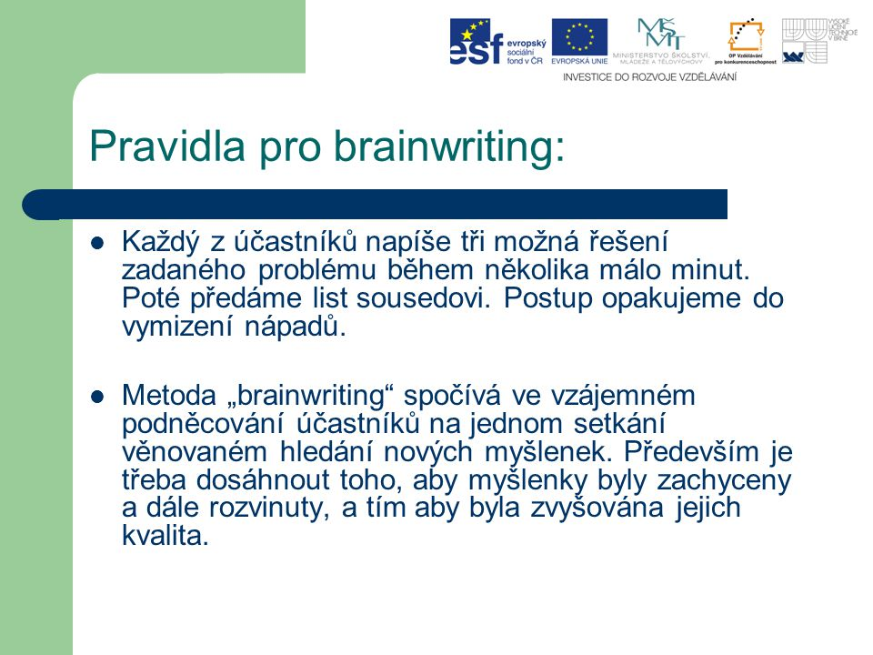 Pravidla pro brainwriting: