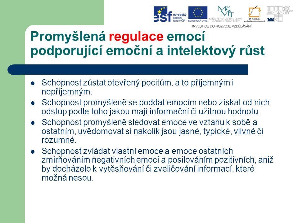 Promyšlená regulace emocí podporující emoční a intelektový růst