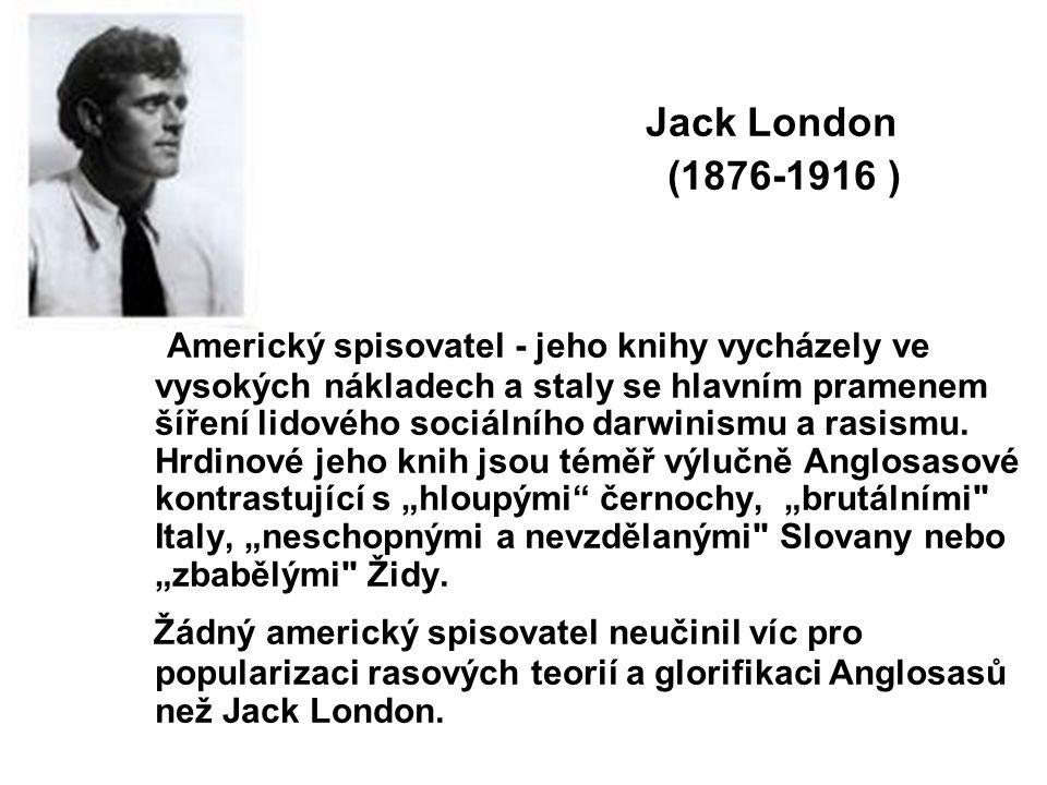Jack London (1876-1916 )