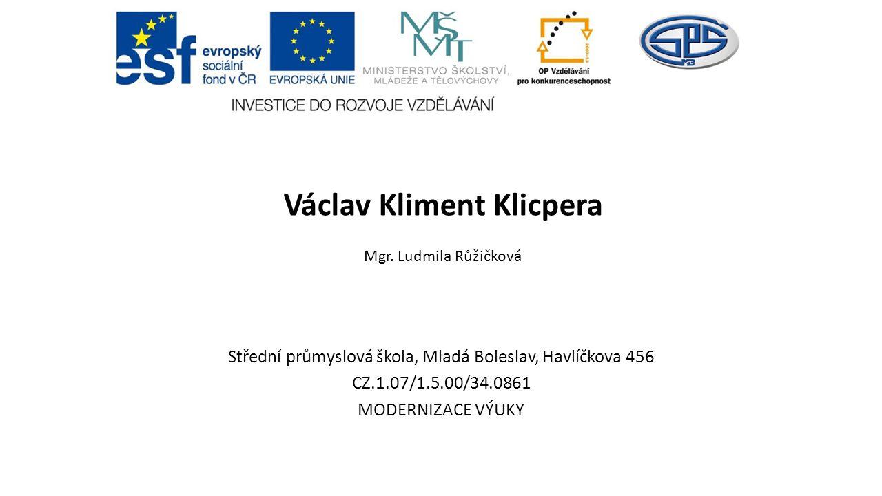 Václav Kliment Klicpera Mgr. Ludmila Růžičková