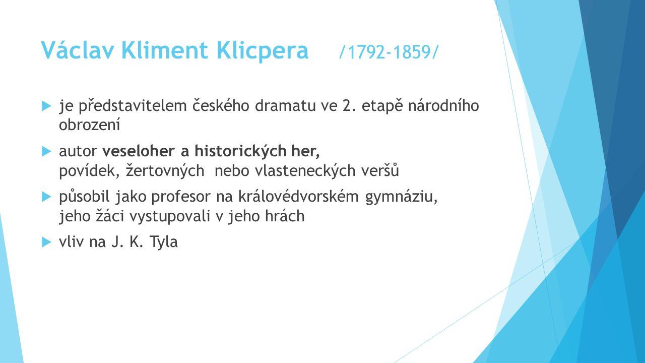 Václav Kliment Klicpera /1792-1859/