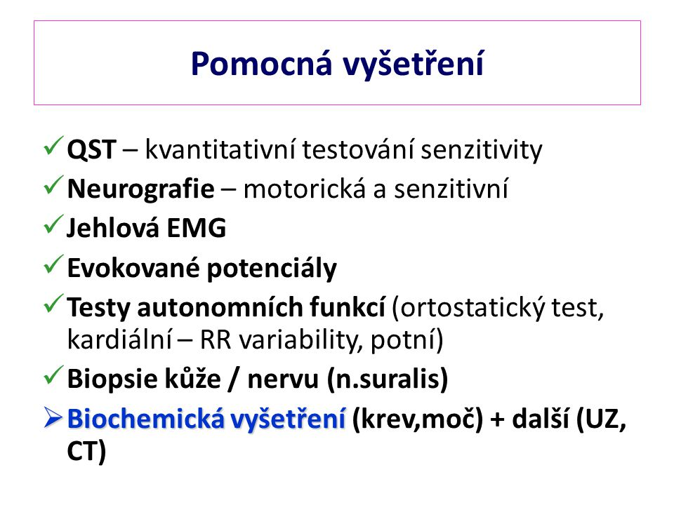 Pomocná vyšetření QST – kvantitativní testování senzitivity