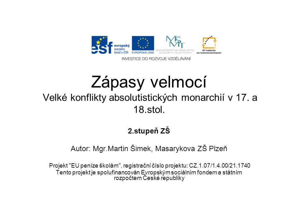 Autor: Mgr.Martin Šimek, Masarykova ZŠ Plzeň