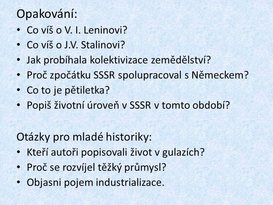 Opakování: Otázky pro mladé historiky: Co víš o V. I. Leninovi
