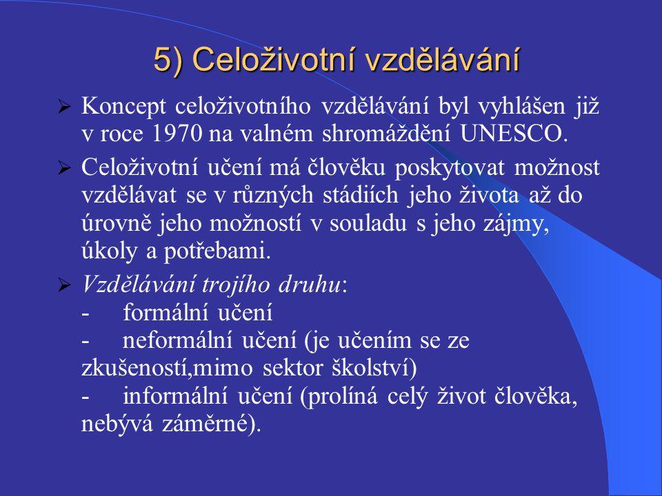5) Celoživotní vzdělávání