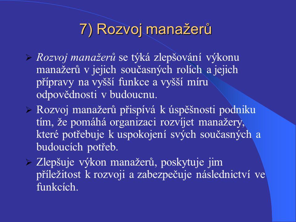 7) Rozvoj manažerů