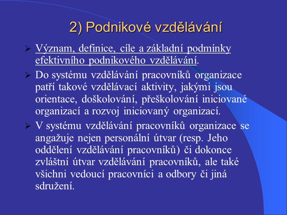 2) Podnikové vzdělávání