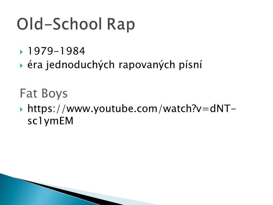 Old-School Rap Fat Boys 1979-1984 éra jednoduchých rapovaných písní