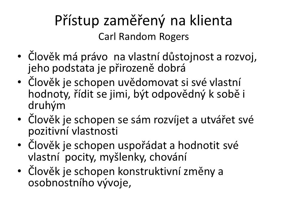 Přístup zaměřený na klienta Carl Random Rogers