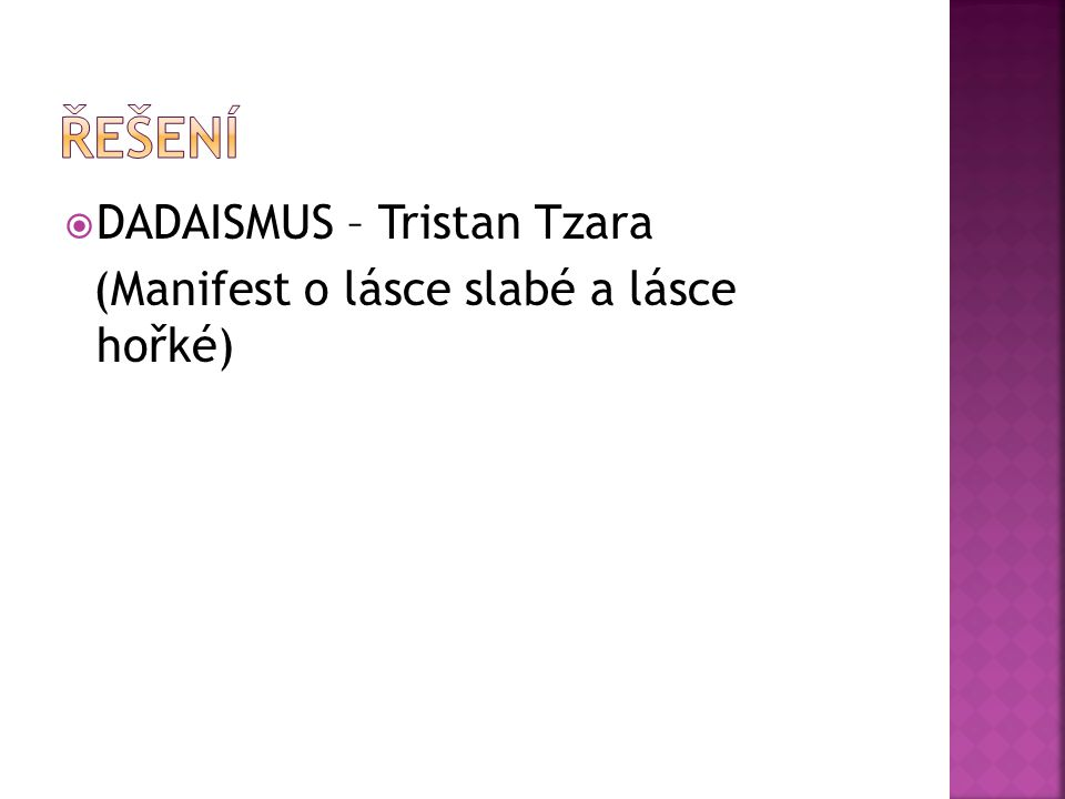 řešení DADAISMUS – Tristan Tzara