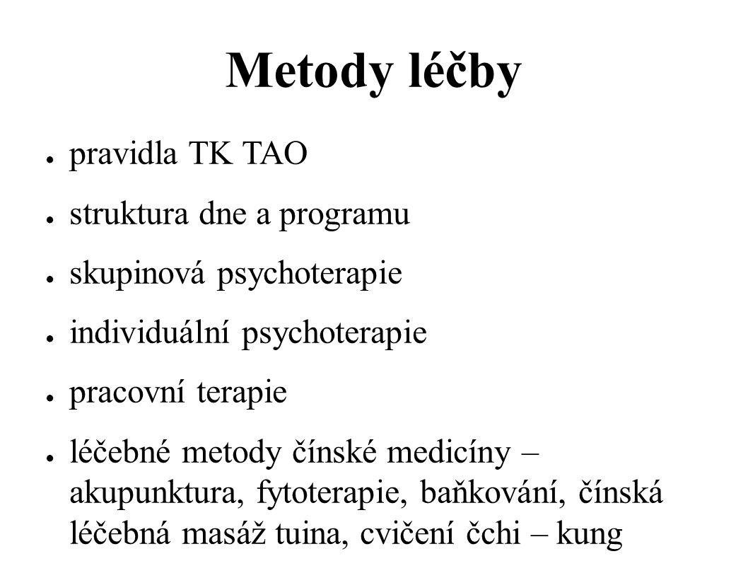 Metody léčby pravidla TK TAO struktura dne a programu