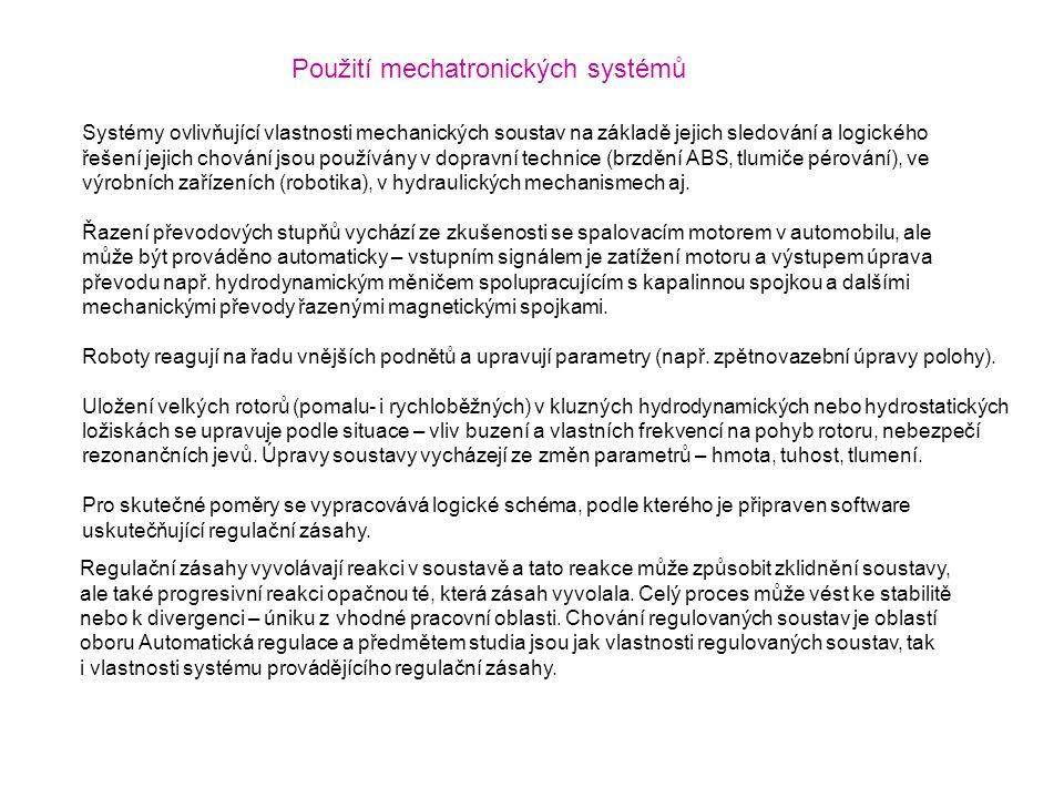 Použití mechatronických systémů