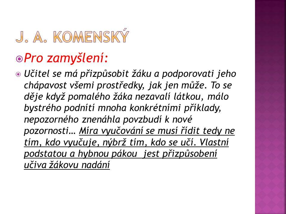 J. A. Komenský Pro zamyšlení: