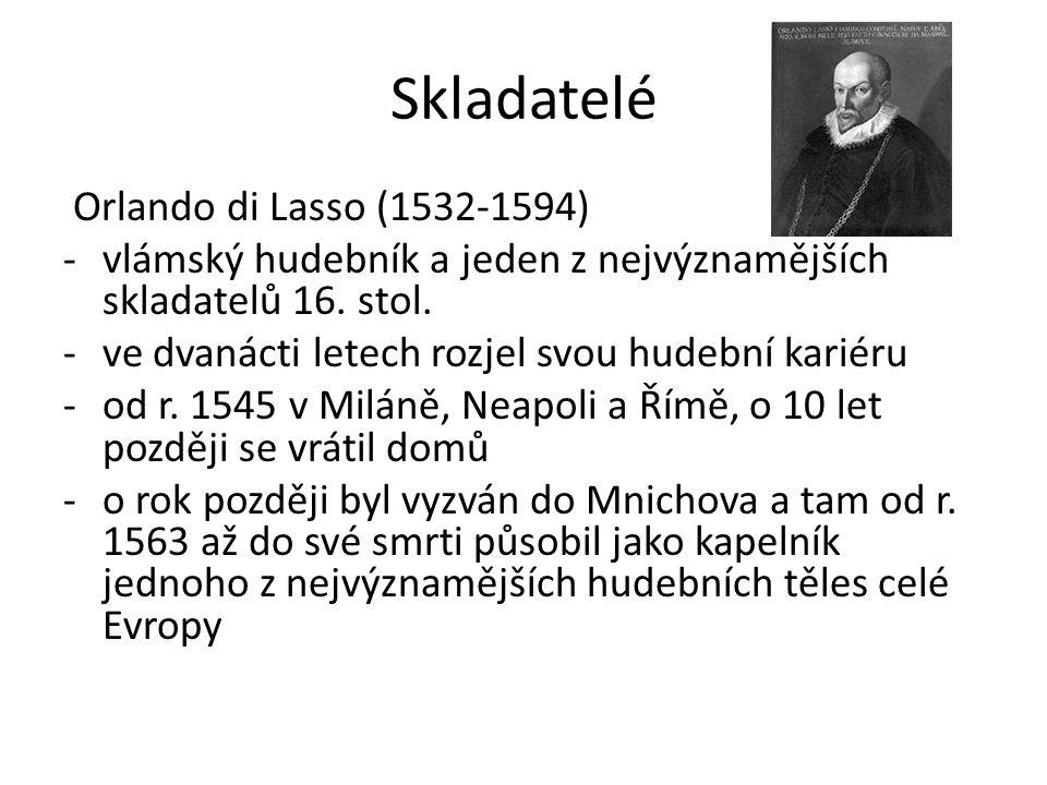 Skladatelé Orlando di Lasso (1532-1594)