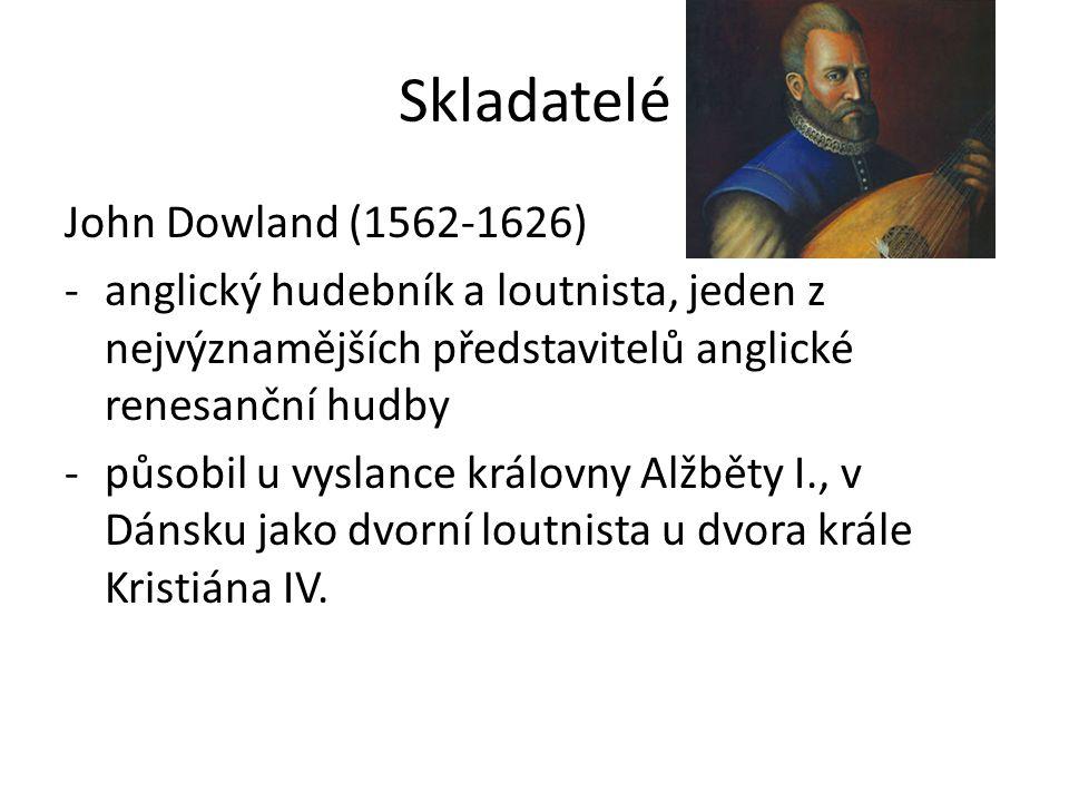 Skladatelé John Dowland (1562-1626)