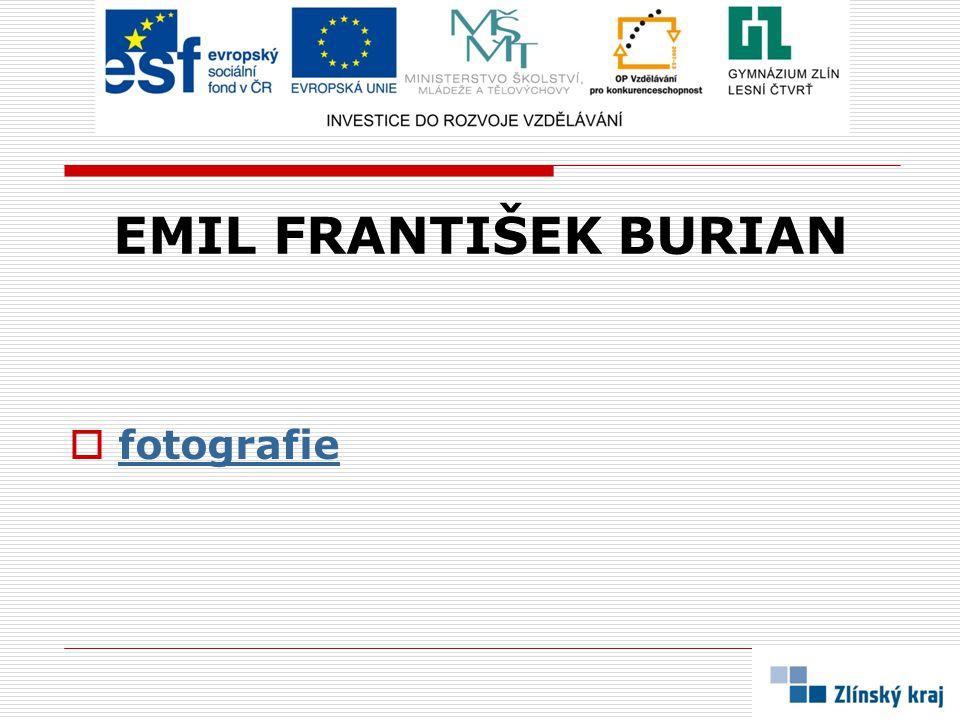 fotografie EMIL FRANTIŠEK BURIAN
