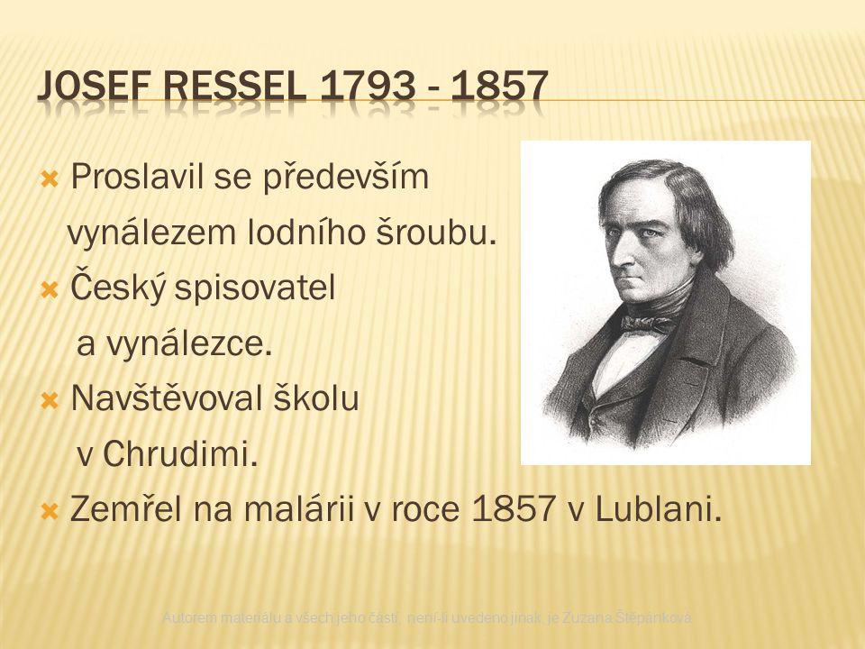 JOSEF RESSEL 1793 - 1857 Proslavil se především