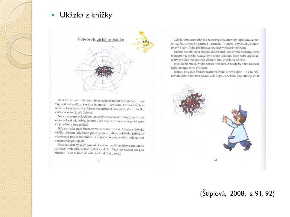 Ukázka z knížky (Štíplová, 2008, s. 91, 92)