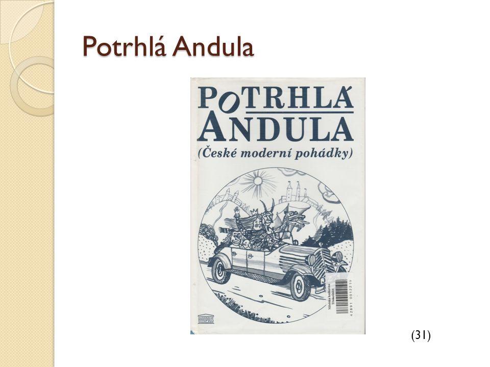 Potrhlá Andula (31)