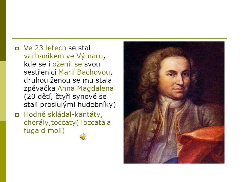 Ve 23 letech se stal varhaníkem ve Výmaru, kde se i oženil se svou sestřenicí Marií Bachovou, druhou ženou se mu stala zpěvačka Anna Magdalena (20 dětí, čtyři synové se stali proslulými hudebníky)