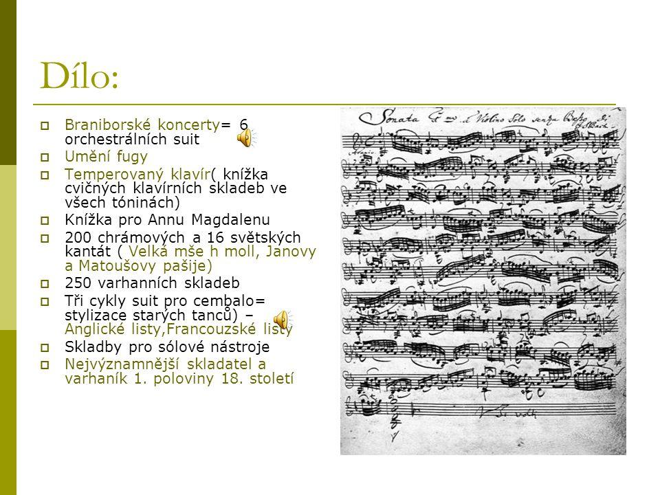 Dílo: Braniborské koncerty= 6 orchestrálních suit Umění fugy