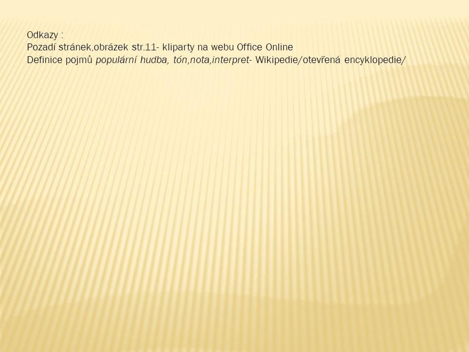Odkazy : Pozadí stránek,obrázek str.11- kliparty na webu Office Online.