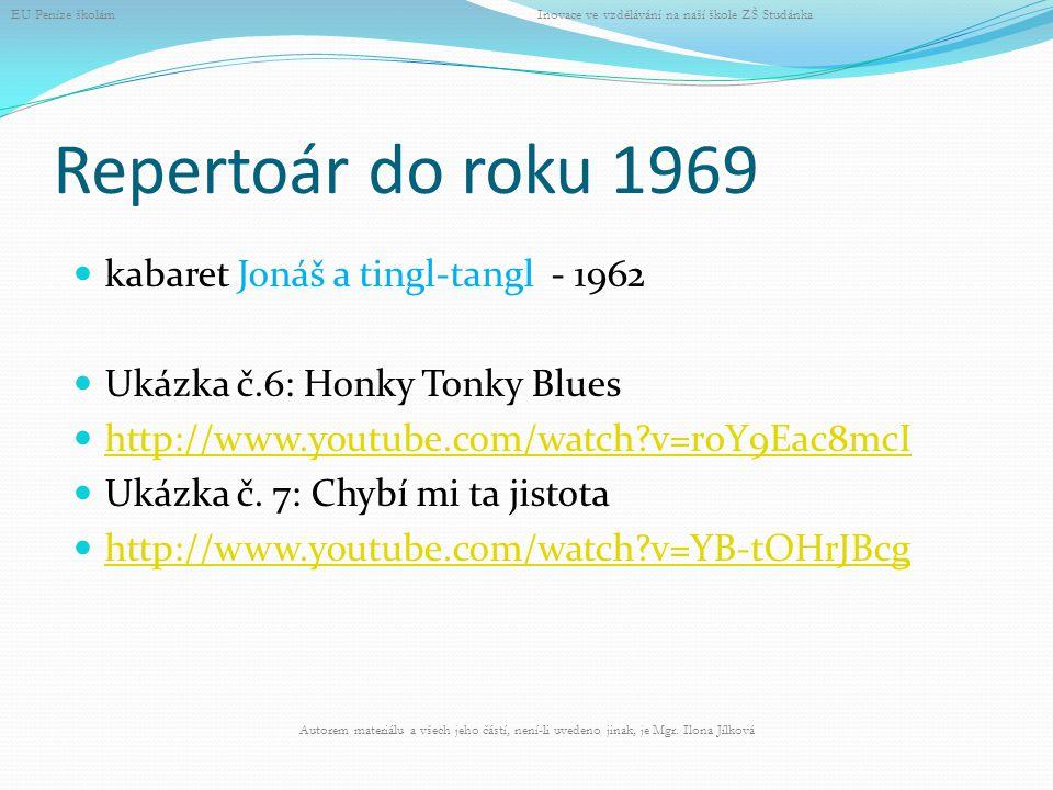 Repertoár do roku 1969 kabaret Jonáš a tingl-tangl - 1962
