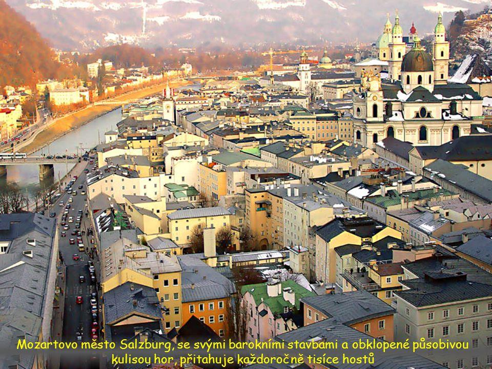 Mozartovo město Salzburg, se svými barokními stavbami a obklopené působivou kulisou hor, přitahuje každoročně tisíce hostů