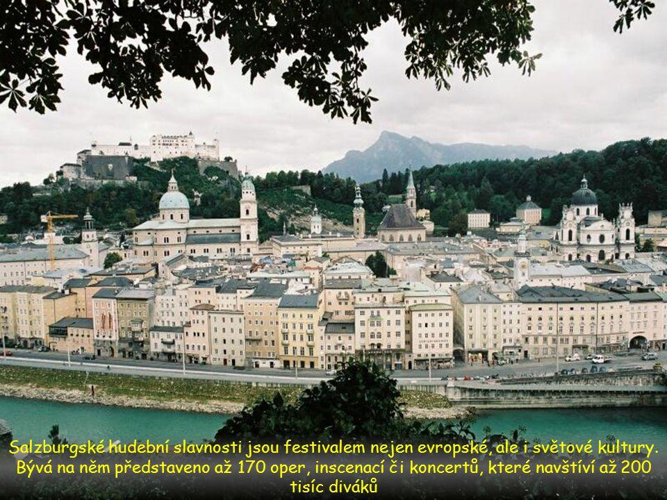 Salzburgské hudební slavnosti jsou festivalem nejen evropské, ale i světové kultury.