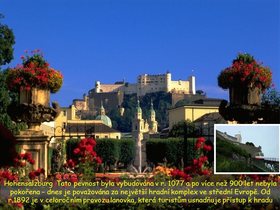 Hohensalzburg Tato pevnost byla vybudována v r
